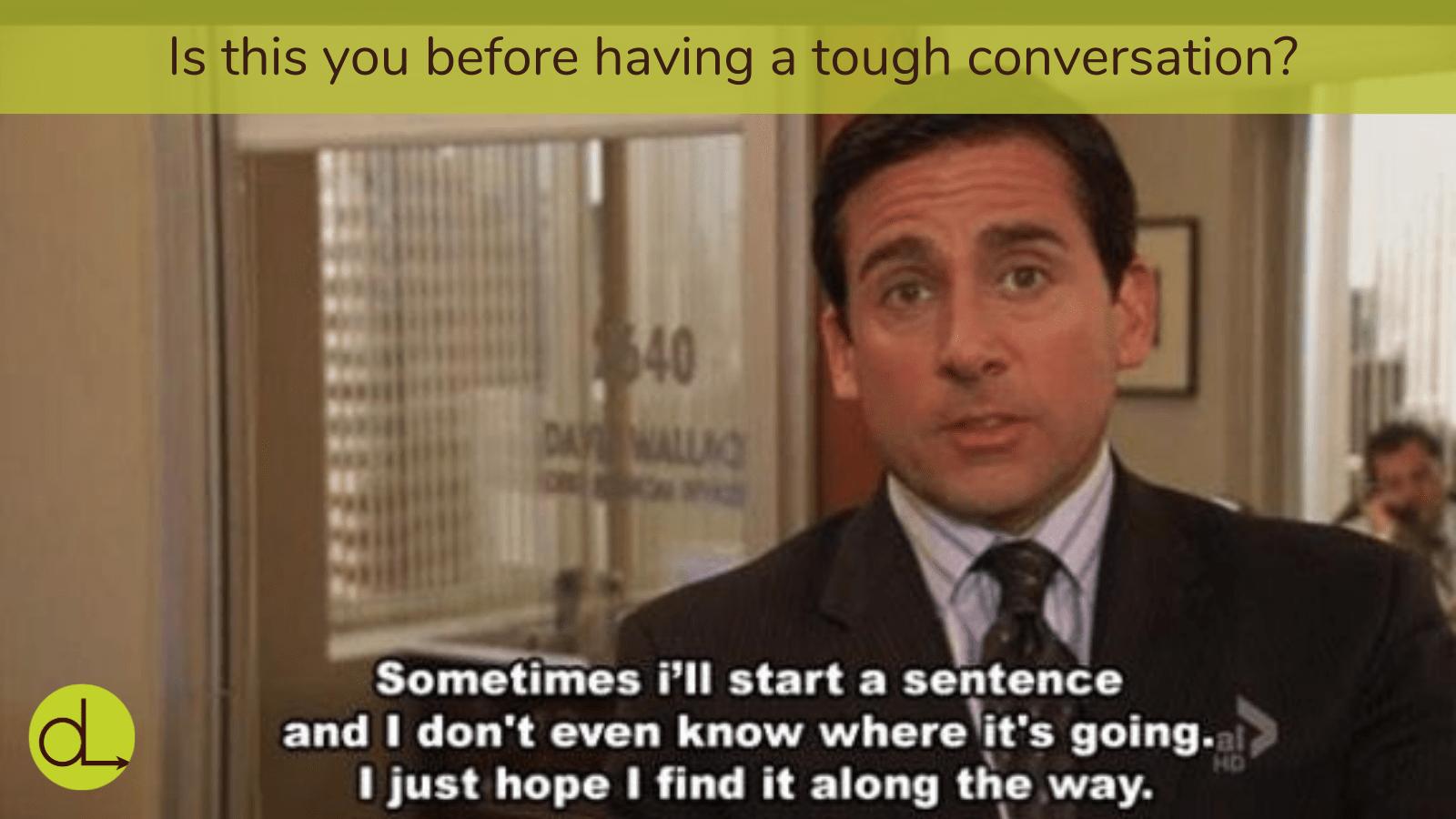 Having a Tough Conversation
