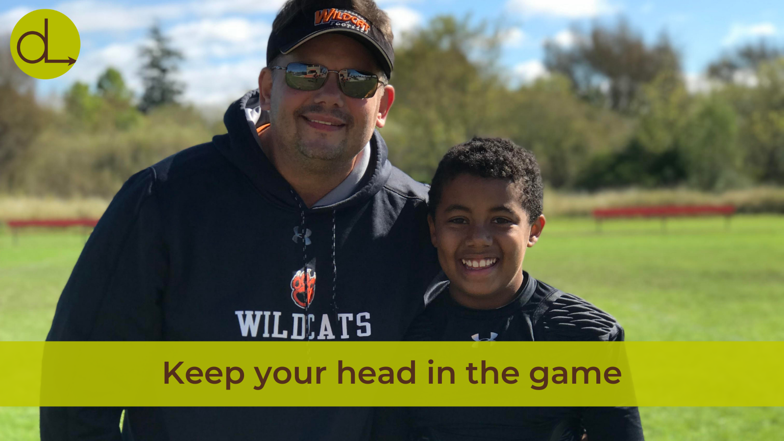 Brian Yaucher and his son at Football Practice. Title reads: Keep your head in the game.